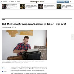 Web Poets' Society: New Breed Succeeds in Taking Verse Viral