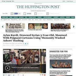Aylan Kurdi, Drowned Syrian 3-Year-Old, Mourned With Poignant Cartoons Using 'Humanity Washed Ashore' Hashtag