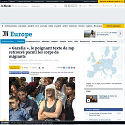 «Gazelle», le poignant texte de rap retrouvé parmi les corps de migrants