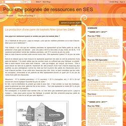 Pour une poignée de ressources en SES: La production d'une paire de baskets Nike (pour les 2de6)