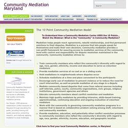 The 10 Point Community Mediation Model
