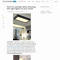 Point to consider while choosing the right lights for your home