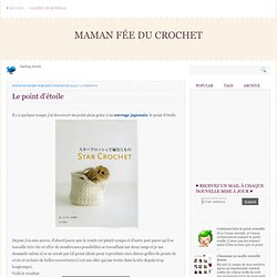 Le point d'étoile ~ Maman Fée du Crochet