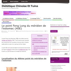 Le point Feng Long du méridien de l'estomac