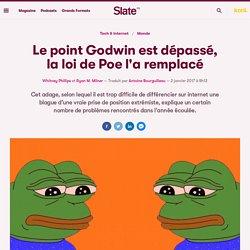 Le point Godwin est dépassé, la loi de Poe l'a remplacé