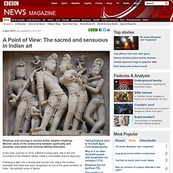 A Point of View: The sacred and sensuous in Indian art