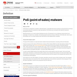 PoS (point-of-sales) malware - Definition