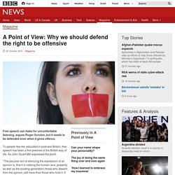 A Point of View: Why we should defend the right to be offensive - BBC News