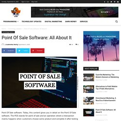 Point Of Sale Software : All About It. Challenging Coder