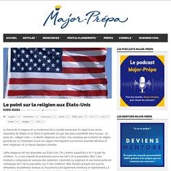 Le point sur la religion aux États-Unis