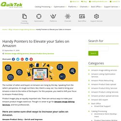 Handy Pointers to Elevate your Sales on Amazon