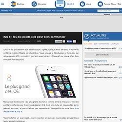 iOS8: les dix points-clés pour bien commencer