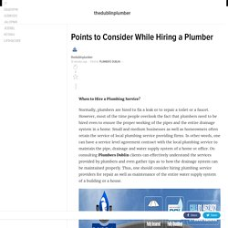 Points to Consider While Hiring a Plumber