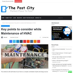 Key points to consider while Maintenance of HVAC