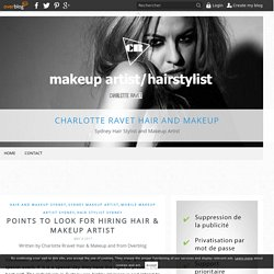 Points To Look For Hiring Hair & Makeup Artist