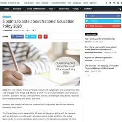 5 points to note about National Education Policy 20205 points to note about National Education Policy 2020 - Hint Web