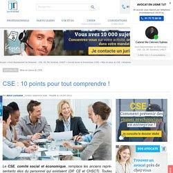 CSE : 10 points pour tout comprendre !