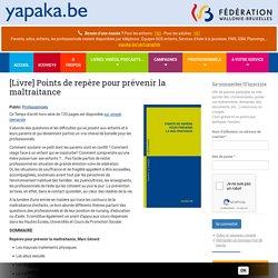 Points de repère pour prévenir la maltraitance / Yapaka, juin 2020
