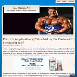 Points To Keep In Memory When Making The Purchase Of Steroids For Sale?