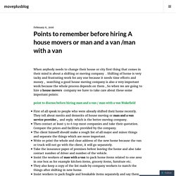 Points to remember before hiring A house movers or man and a van /man with a van – moveplusblog