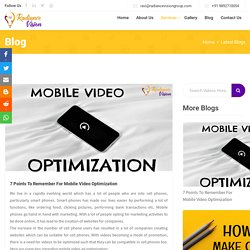 7 Points To Remember For Mobile Video Optimization