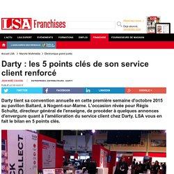 Darty : les 5 points clés de son service... - Marché Multimédia