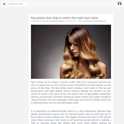 Key points that help to select the right hair salon