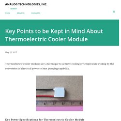 Key Points to be Kept in Mind About Thermoelectric Cooler Module