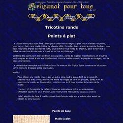 Points de tricotin rond à plat - Artisanat pour tous