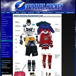 Summit Youth Hockey Association | Basic Hockey Equipment List