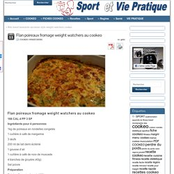 Flan poireaux fromage weight watchers au cookeo