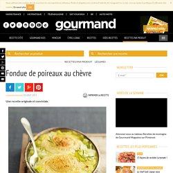 Fondue de poireaux au chèvre - Gourmand - Recettes de cuisine