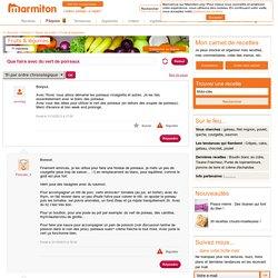 Que faire avec du vert de poireaux - Forum Marmiton > Fruits & légumes