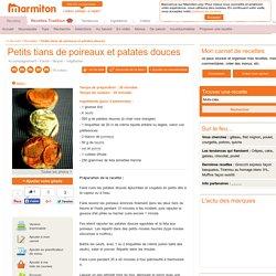 Petits tians de poireaux et patates douces : Recette de Petits tians de poireaux et patates douces