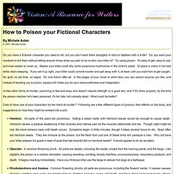 How to Poison your Ficiontal Characters