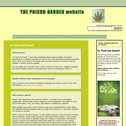 THE POISON GARDEN website - Is That Cat Dead?