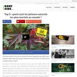 Top 5 : quels sont les poisons naturels les plus mortels au monde ?