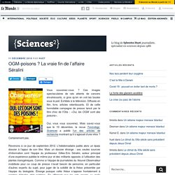 OGM-poisons ? La vraie fin de l'affaire Séralini – {Sciences²}