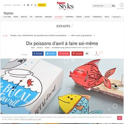 DIY poisson d'avril à faire soi-même - L'Express Styles