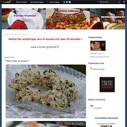 ^^Petits flans de poisson^^ - Cuisine Guylaine