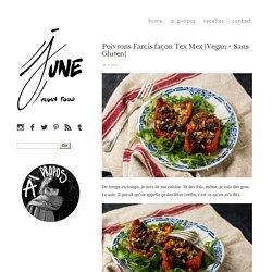 Poivrons Farcis façon Tex Mex [Vegan + Sans Gluten] - Cooking in June