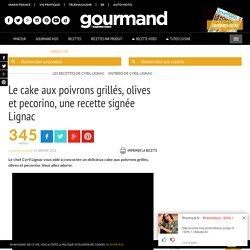 Cake aux poivrons grillés, olives et pecorino, une recette de Lignac