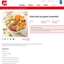 Poke bowl au poulet caramélisé