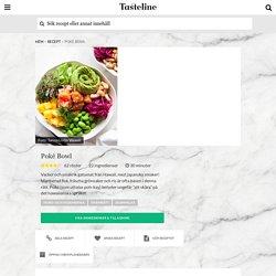 Poké Bowl - Recept - Tasteline.com
