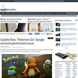 Update fixes 'Pokemon Go' Google account permissions issue