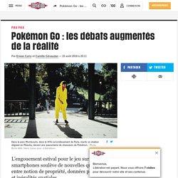 Pokémon Go: les débats augmentés dela réalité