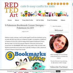 9 Pokemon Bookmark Corner Designs - Pokemon Go DIY