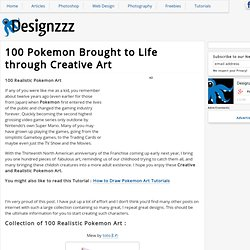 100 Pokemon Brought to Life through Creative Art