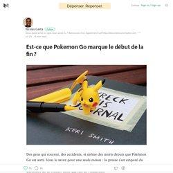 Est-ce que Pokemon Go marque le début de la fin ? — Dépenser, repenser