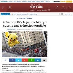 Pokémon GO, le jeu mobile qui suscite une frénésie mondiale
